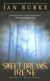 Sweet Dreams Irene by Jan Burke